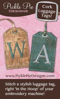 Cork Monogrammed Luggage Tags In the Hoop Machine Embroidery - create these classy luggage tags, right in the hoop of your embroidery machine! www.PicklePieDesigns.com.