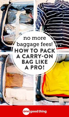 More Baggage Fees! How to Pack a Carry-On Bag Like A Pro Whether you're traveling for business or pleasure, check out these tried-and-true tips for packing your carry-on suitcase like a boss. Carry On Packing, Packing Tips For Travel, Carry On Bag, Travel Essentials, Packing Hacks, Traveling Tips, Travel Info, Travel Ideas, Packing Checklist