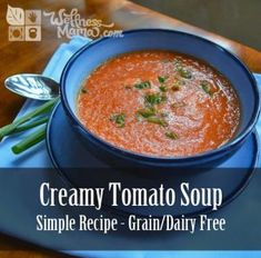 This simple tomato soup recipe is grain free and dairy free. Nutrient rich bone broth and coconut milk provide a healthy base for this delicious soup.