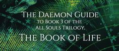 The Daemon Guide to 'The Book of Life' (All Souls Trilogy Book #3)