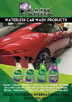 Factory-Direct Waterless Car Wash & Detailing Products - Importers & Entrepreneurs Welcome! - http://pearlwaterlessinternational.com/ For UK & International Sales Email: Sales@PearlGlobalLtd.com