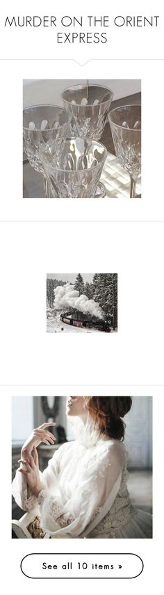 """""""MURDER ON THE ORIENT EXPRESS"""" by radios ❤ liked on Polyvore featuring radiosmoviecollections, pictures, images, backgrounds, pics, aesthetic and inspiration"""