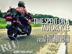 Life is always longer on a bike.