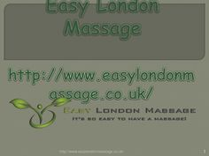 Enjoy a Home Massage Service in London. Forget the stress, let go to open yourself to a moment of serenity and plenitude.Contacthttp://www.easylondonmassage.co.uk/. Call US +44 20 8123 0184. Our Services are Deep Tissue, Therapeutic Massage, Sports Massage, Thai massage, Swedish massage, Full body massage, Aromatherapy Massage, Relaxing Massage, Lomi Lomi , Indian head massage, Holistic massage, face massage, Lymphatic drainage massage, anti cellulite massage.