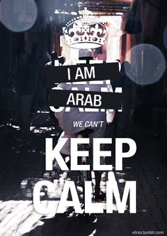 Can't keep calm! Arab Problems, Mom Quotes, Qoutes, Arabic Jokes, Cant Keep Calm, Learning Arabic, Stuff And Thangs, My People, Girls Be Like
