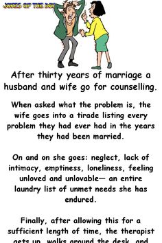 A husband and wife go to counselling - but the husband didn't expect this to happen! Funny Long Jokes, Clean Funny Jokes, Funny Jokes For Adults, Funny Quotes, Best Clean Jokes, Funny Stuff, Funny Pix, Corny Jokes, Hilarious Jokes