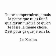 Karma is a bitch Karma Quotes, Happy Quotes, Words Quotes, Best Quotes, Love Quotes, Inspirational Quotes, Sayings, The Words, Cool Words
