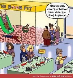 Do you have to be accompanied by a shopper to hang out in the boob pit?????