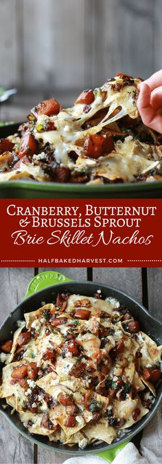Cranberry, Butternut & Brussels Sprout Brie Skillet Nachos - Great as a Thanksgiving Appetizer! | halfbakedharvest.com @hbharvest