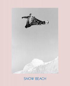 Snow Beach: Snowboarding Style 86-96 | powerHouse Books