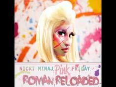 Nicki Minaj - Roman Holiday - Pink Friday: Roman Reloaded - YouTube