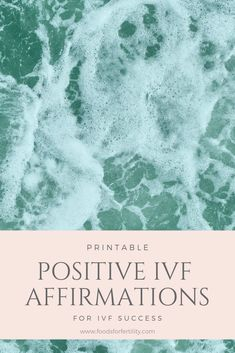 IVF Positive Affirmations - Printable Positive Affirmations for IVF - Infertility Positive Affirmations - Increase IVF Success - Positive Thinking - IVF Mantra Positive Mantras, Daily Positive Affirmations, Pregnancy Affirmations, Birth Affirmations, Fertility Foods, Fertility Quotes, Ivf Cycle, Affirmation Quotes, How To Stay Healthy
