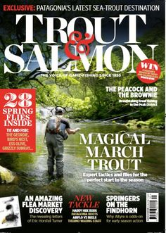 Trout & Salmon March 2019 Carp Fishing, Trout Fishing, Sea Angling, Fishing Magazines, Destin Fishing, Inspirational Articles, Salmon Flies, Types Of Fish, March