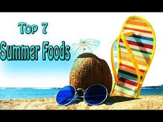 What To Eat In Summer To Keep Body Cool ||Top 7 Foods That Cool The Body