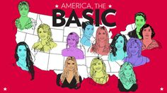 The United States of Basic Bitches: A Map and Field Guide