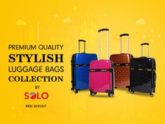 Premium quality stylish luggage bags collection by SOLO #Travel #Luggage #Branding