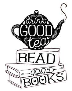 Drink Good Tea, Read Good Books Art Print