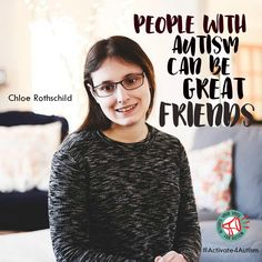 """I want people to know that people with autism can be great friends and have a lot to say. Sometimes it can just be hard to say it. I activate my voice for autism."" https://geekclubbooks.com/activate4autism/?utm_campaign=coschedule&utm_source=pinterest&utm_medium=Geek%20Club%20Books&utm_content=%23Activate4Autism%20to%20Speak%20Out%20for%20Acceptance%21%20%7C%20Geek%20Club%20Books"