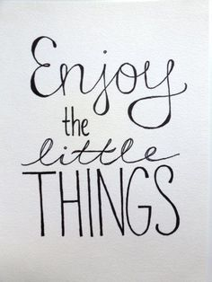 Enjoy the little things~ Especially when it comes to my son, I've learned...
