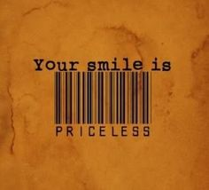 Your smile is priceless!  #Dentist #Dental #Hygienist