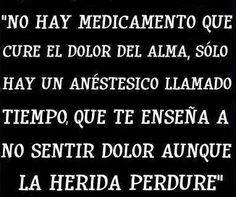 No hay medicamento que cure el dolor