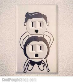 omg. i'll never look at a socket without thinking about this again. hahahahahahaha