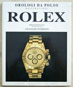 Orologi Da Polso Rolex Wrist Watches Book by Osvaldo Patrizzi from Baer & Bosch Auctioneers.