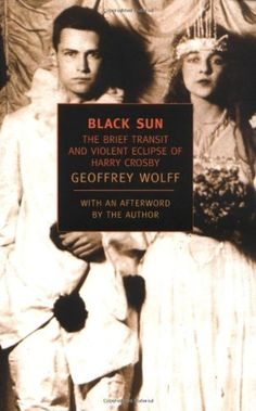Black Sun: The Brief Transit and Violent Eclipse of Harry Crosby (New York Review Books Classics) - Brought to you by Avarsha.com