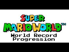 Great new series showing the World Record progression of various speedruns - Super Mario World