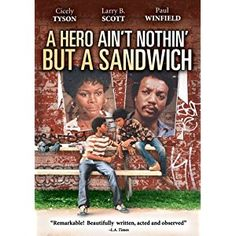 A Hero Ain't Nothin' But a Sandwich Cicely Tyson, Paul Winfield, Larry B. African American Movies, African American Studies, American Children, Paul Winfield, Lady Sings The Blues, Abc Poster, Movie Posters, Plus Tv, African Culture