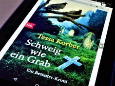 Schweig wie ein Grab von Tessa Dr. Korber