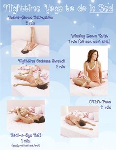 Nighttime yoga to do in bed, a nice little relaxer to help calm you down the night before the wedding