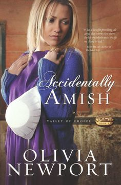 Accidentally Amish, Valley of Choice Series #1 by Olivia Newport. Read 4/2016