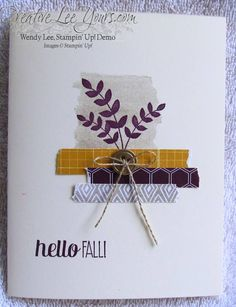 for all things hello fall, SU cards, by Wendy Lee, #creativeleeyours, Stampin Up!,