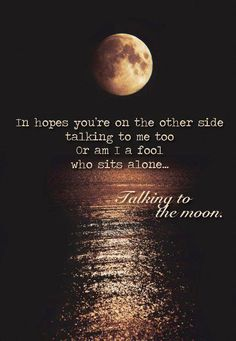 Talking to the Moon - Bruno Mars One of my all time favorite songs. Moon Quotes, Lyric Quotes, Words Quotes, Life Quotes, Space Quotes, Qoutes, Quotations, Bruno Mars Lyrics, Bruno Mars Quotes