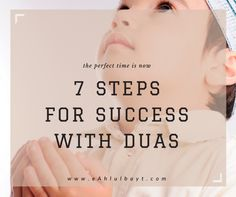 7 STEPS FOR SUCCESS WITH DUAS (4 min, good read)