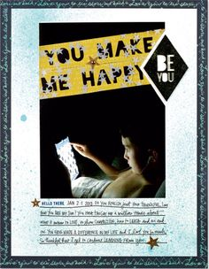 You Make Me Happy | A new layout from my article in Scrapbook & Cards Today spring issue.