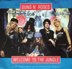 Guns N' Roses Welcome To The Jungle 45