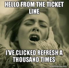 This Is Why You Couldn't Get Adele Tickets