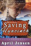 Free Kindle Book -   Mail-Order Bride: Saving Hyacinth: A Sweet Western Mail-Order Bride Romance (Overcoming Brides Book 1)