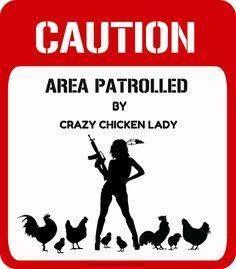 Crazy Chicken Lady - FB