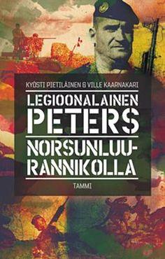 #kirja – Kyösti Pietiläinen & Ville Kaarnakari: Legioonalainen Peters Norsunluurannikolla