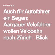 Auch für Autofahrer ein Segen: Aargauer Velofahrer wollen Velobahn nach Zürich - Blick Autos, Veil, Blessing