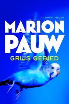 Uit! 32/53 #boekperweek 'Grijs gebied' van Marion Pauw