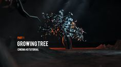 Creating growing tree using Hair in Cinema4D / Part 1