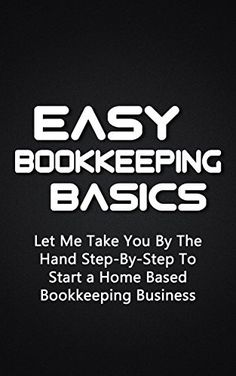 Start a bookkeeping business from home no experience required easy bookkeeping basics let me take you by the hand step by step to start a home based bookkeeping business malvernweather Image collections