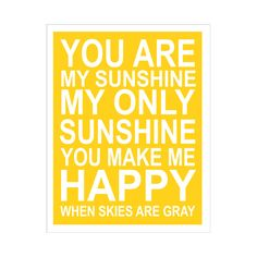 YOU ARE MY SUNSHINE 11X14 INCH POSTER PRINT