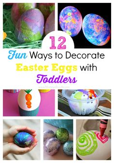 Fun ways toddlers can decorate eggs. Includes dye-free options from play dough and finger paint to melted crayons and glitter to get kids excited for Easter.