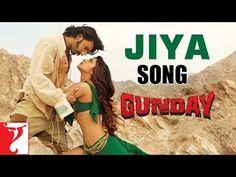 Jiya - Song - GUNDAY (+playlist)