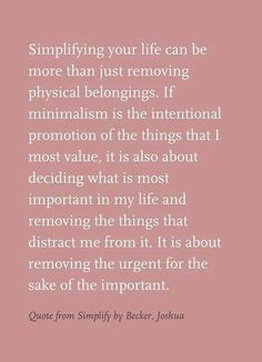 Remove the urgent for the sake of the important:)